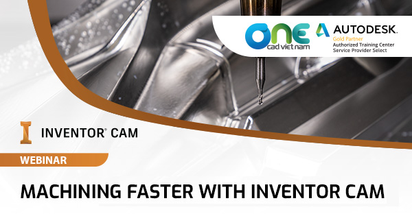 "Webinar ""Machining faster with Inventor CAM"""