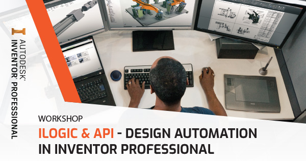 "Workshop ""iLogic & API - Design Automation in Inventor Professional"" (TP.HCM)"