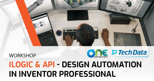 "Workshop ""iLogic & API - Design Automation in Inventor Professional"" (Hà Nội)"